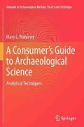 A Consumer's Guide to Archaeological Science: Analytical Techniques (Paperback)