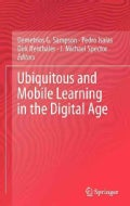 Ubiquitous and Mobile Learning in the Digital Age: Papers from Celda 2011 (Hardcover)