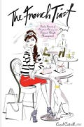 The French Twist: Twelve Secrets of Decadent Dining and Natural Weight Management (Paperback)