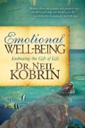 Emotional Well-Being: Embracing the Gift of Life (Paperback)