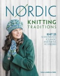 Nordic Knitting Traditions: Knit 25 Scandinavian, Icelandic and Fair Isle Accessories (Paperback)
