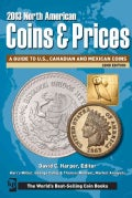 North American Coins & Prices 2013: A Guide to U.S., Canadian and Mexican Coins (Paperback)