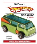Warman's Hot Wheels Field Guide (Paperback)