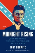 Midnight Rising: John Brown and the Raid That Sparked the Civil War (Paperback)