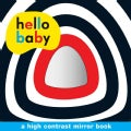 Hello Baby Mirror Board Book (Board book)
