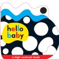 Hello Baby: A High Contrast Book (Board book)