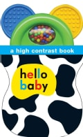 Hello Baby Shaker Teether: A High Contrast Book (Board book)