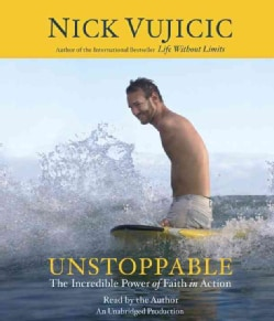 Unstoppable: The Incredible Power of Faith in Action (CD-Audio)
