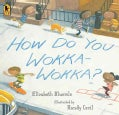 How Do You Wokka-Wokka? (Paperback)