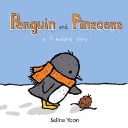 Penguin and Pinecone: A Friendship Story (Hardcover)