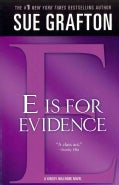 E Is for Evidence: A Kinsey Millhone Mystery (Paperback)