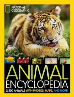 National Geographic Animal Encyclopedia: 2,500 Animals with Photos, Maps, and More! (Hardcover)