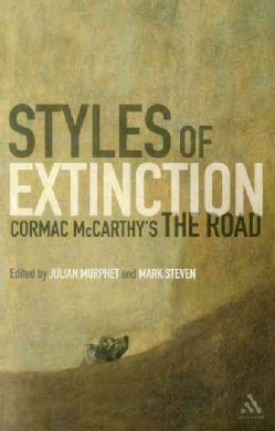Styles of Extinction: Cormac McCarthy's the Road (Paperback)