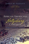 African Americans and the Gettysburg Campaign: Sesquicentennial Edition (Paperback)