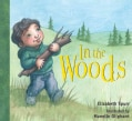 In the Woods (Board book)