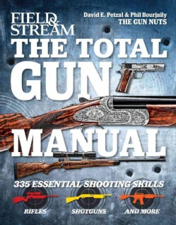 The Total Gun Manual: 335 Essential Shooting Skills (Hardcover)