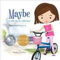 Maybe: A Little Zen for Little Ones (Hardcover)