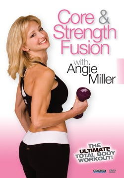 Angie Miller: Core & Strength Fusion (DVD)
