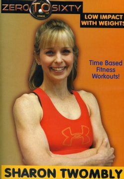 Sharon Twombly: Zero To Sixty Low Impact With Weights (DVD)