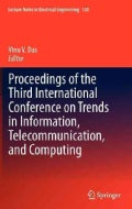 Proceedings of the Third International Conference on Trends in Information, Telecommunication, and Computing (Hardcover)