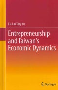 Entrepreneurship and Taiwan's Economic Dynamics (Hardcover)