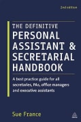 The Definitive Personal Assistant & Secretarial Handbook: A Best Practice Guide for All Secretaries, PAs, Office ... (Paperback)