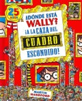 Donde esta Wally? / Where's Waldo?: A La Caza del cuadro escondido! / The Great Picture Hunt (Hardcover)