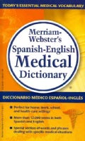 Merriam-Webster's Spanish-English Medical Dictionary / Diccionario Medico Espanol-Ingles Merriam-Weber (Paperback)