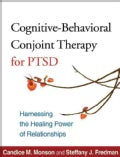 Cognitive-Behavioral Conjoint Therapy for PTSD: Harnessing the Healing Power of Relationships (Paperback)