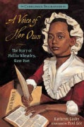 A Voice of Her Own: The Story of Phillis Wheatley, Slave Poet (Paperback)