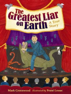 The Greatest Liar on Earth (Hardcover)