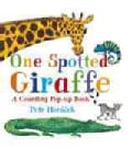 One Spotted Giraffe (Hardcover)