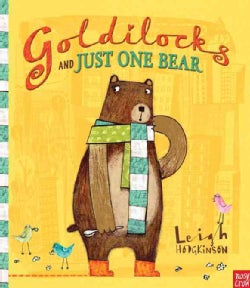 Goldilocks and Just One Bear (Hardcover)