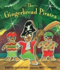 The Gingerbread Pirates (Hardcover)