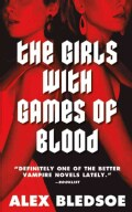 The Girls With Games of Blood (Paperback)