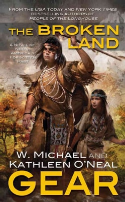 The Broken Land: A People of the Longhouse Novel (Paperback)
