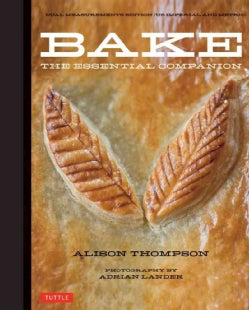 Bake: The Essential Companion (Hardcover)