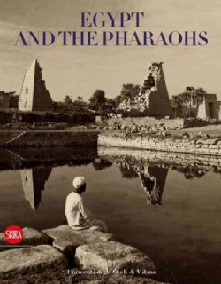 Egypt and the Pharaohs (Paperback)