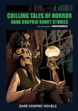 Chilling Tales of Horror: Dark Graphic Short Stories (Hardcover)
