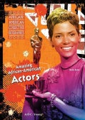 Amazing African-American Actors (Hardcover)
