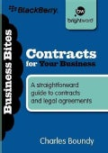 Contracts for Your Business: A Straightforward Guide to Contracts and Legal Agreements (Paperback)