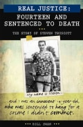 Fourteen and Sentenced to Death: The Story of Steven Truscott (Paperback)