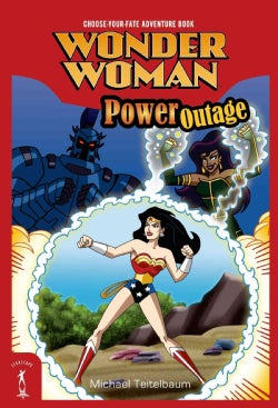 Wonder Woman: Power Outage: Choose-Your-Fate Adventure Book (Paperback)