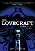 The Lovecraft Anthology 1: A Graphic Collection of H. P. Lovecraft's Short Stories (Paperback)