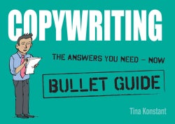 Ten Rules of Copywriting: The Answers You Need - Now (Paperback)