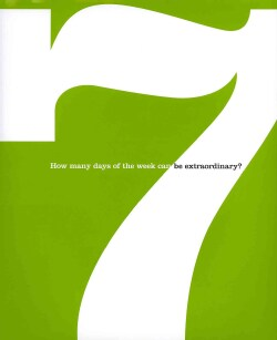 Seven: How Many Days of the Week Can Be Extraordinary? (Hardcover)