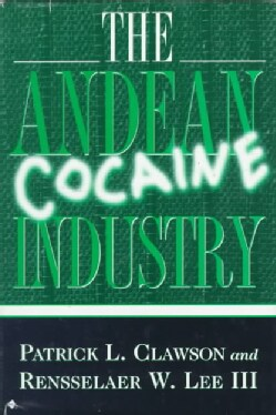 The Andean Cocaine Industry (Hardcover)