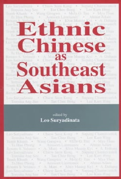 Ethnic Chinese As Southeast Asians (Hardcover)
