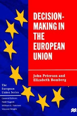 Decision-Making in the European Union (Hardcover)