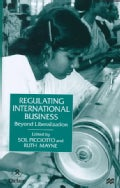 Regulating International Business: Beyond Liberalization (Hardcover)